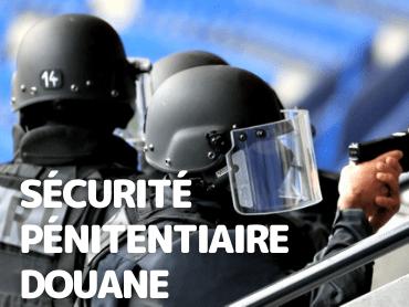 Sécurité Pénitentiaire Douane